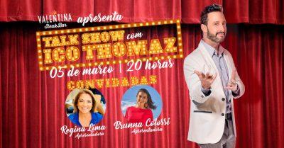 O comunicador Ico Thomaz fará a estreia da primeira edição do Talk Show Valentina Steak Bar. O evento ocorrerá na quinta-feira, dia 05 de março de 2020, das 20h às 23h.